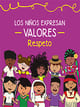 Los niños Expresan Valores, Respeto Preescolar Ciclo Escolar 2020-2021