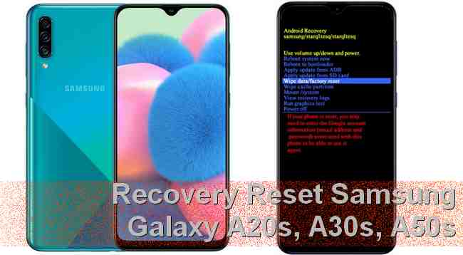Cara Reset Samsung Galaxy A50s A30s A20s Via Recovery Mode