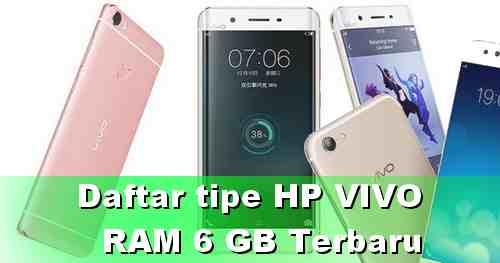 Daftar Tipe HP VIVO RAM 6 GB Terbaru 2020