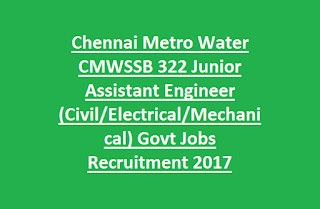 Chennai Metro Water CMWSSB 322 Junior Assistant Engineer (Civil, Electrical, Mechanical) Govt Jobs Recruitment Apply Online