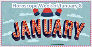 Horoscope Week of January 8  2017 Aries Taurus Cancer Leo Virgo
