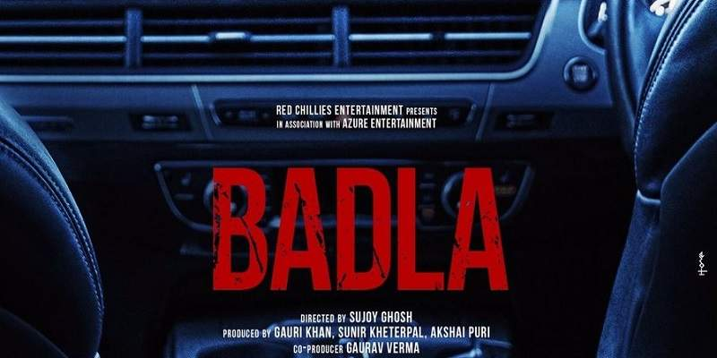 Badla Advance Booking Poster