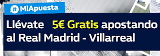 william hill promocion Real Madrid vs Villarreal 13 enero