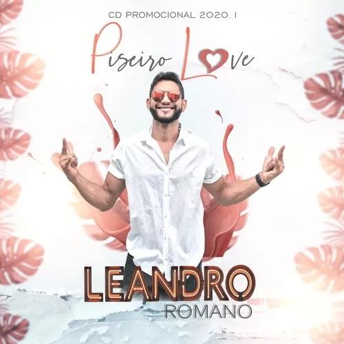 Leandro Romano - Piseiro Love - Promocional - 2020