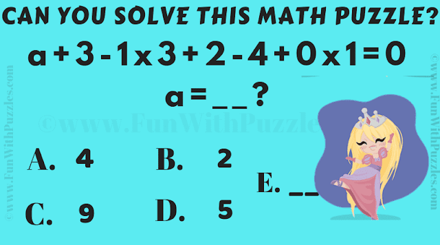 Can you solve this simple maths number puzzle? a + 3 -1x3 + 2 -4 +0 x1 = 0. Solve for a.