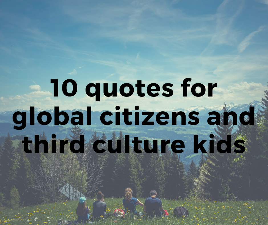 quotes for tcks and global citizens
