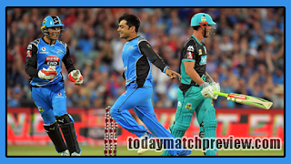 Today BBL 2018 1st Match Prediction Brisbane Heat vs Adelaide Strikers