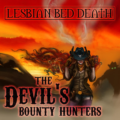Lesbian Bed Death - The Devil's Bounty Hunters Artwork by Iris Compiet