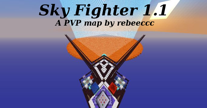 Mapping Minecraft: Sky Fighter 1 1