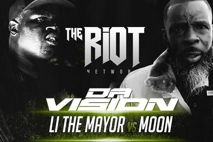 The Riot Network Presents: Moon vs LI The Mayor