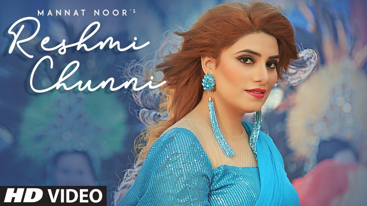Reshmi Chunni Lyrics, Mannat Noor