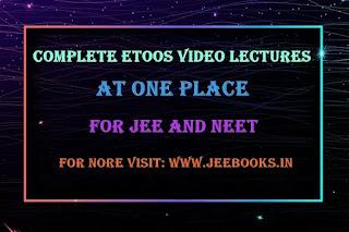 Complete Etoos Video Lectures for JEE and NEET (Free Download), NV Sir, NM Sir, aa mam, sb mam, gb sir, nkc sir, ajn sir, jh sir, ps sir, dt sir, mc sir, anu sir