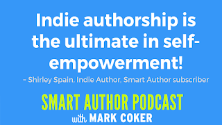 "image reads:  ""Indie authorship is th eultimate in self-empowerment!"""