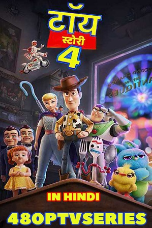 Toy Story 4 (2019) 350MB Full Hindi Dual Audio Movie Download 480p HDRip Free Watch Online Full Movie Download Worldfree4u 9xmovies