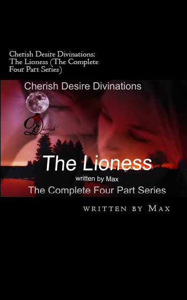 Cherish Desire Divinations: The Lioness (The Complete Four Part Series), Heather, Erik, Helene, Max D, erotica, shapeshifter, Print Edition
