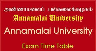 ANNMALAI UNIVERSITY EXAM TIME TABLE-2020