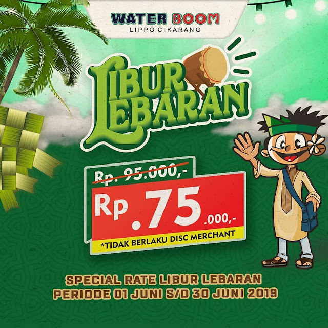 #WaterBoomLippoCikarang - #Promo Spesial Lebaran Harga Tiket 75K (s.d 30 Juni 2019)