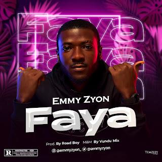 MP3 & VIDEO: Emmy Zyon - Faya