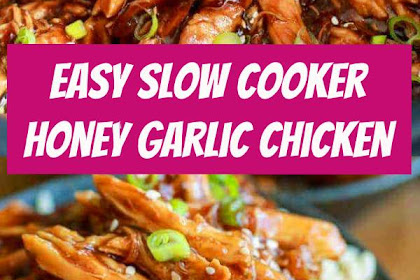 Easy Slow Cooker Honey Garlic Chicken Recipe #slowcooker #chicken #garlicchicken #chickenrecipe #easymeals #dinner