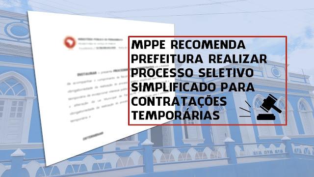MPPE recomenda Prefeitura realizar processo seletivo simplificado para contratações temporárias