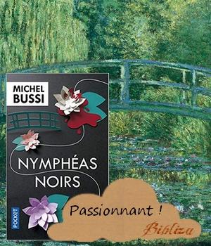 Nymphéas noirs michel bussi monet giverny avis critique chronique blog littéraire coup de coeur polar art