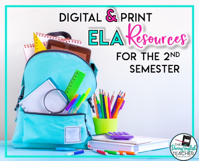 Digital and Print ELA Resources to Strengthen Your Students Skills in Second Semester