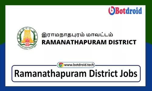 Ramanathapuram District Jobs 2021, Apply For Recent Ramanathapuram District Government job Vacancy 2021