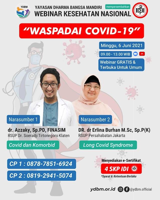 """(FREE 4 SKP IDI) Webinar Kesehatan Nasional _""""WASPADAI COVID-19""""_ (*Webinar FREE & Terbuka Untuk Umum*"""