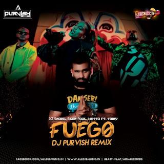 Fuego (Remix) - DJ Purvish [NewDjsWorld.Com]