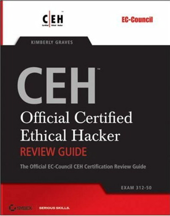 CEH : Official Certified Ethical Hacker, Sybex