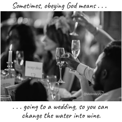 Meme referring to God changing the water to wine.
