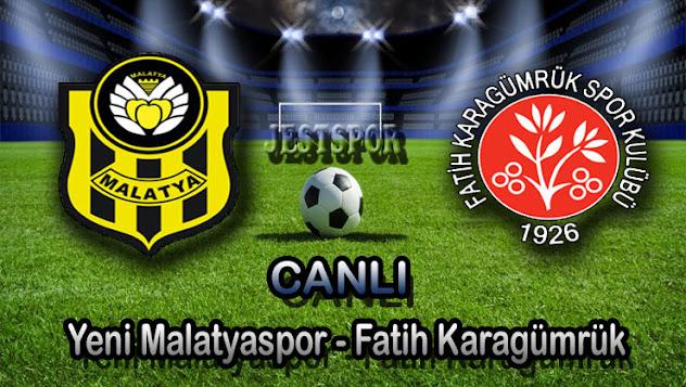 Yeni Malatyaspor - Fatih Karagümrük Jestspor izle