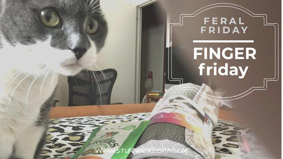 Feral Friday aka Finger Friday