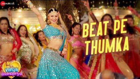 Beat Pe Thumka Lyrics, Jyotica Tangri, Virgin Bhanupriya