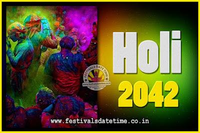 2042 Holi Festival Date & Time, 2042 Holi Calendar