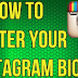 How to Get Instagram Bio In the Middle
