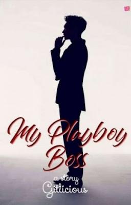 My Playboy Boss by Gitlicious Pdf