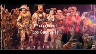 """Popurri con LETRA """"Los Carnivales"""" de Antonio Martinez Ares (2019)"""