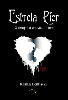Resenha: Estrela Pier, de Kamila Denlescki 17