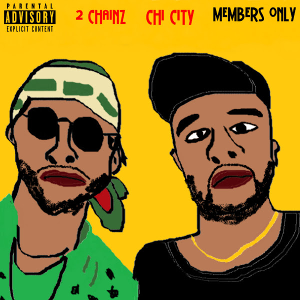 Chi City - Members Only (feat. 2 Chainz) - Single Cover