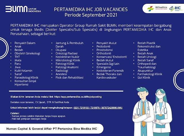 Loker Dokter Spesialis/ Sub Spesialis Pertamedika IHC Joba Vacancies Periode September 2021