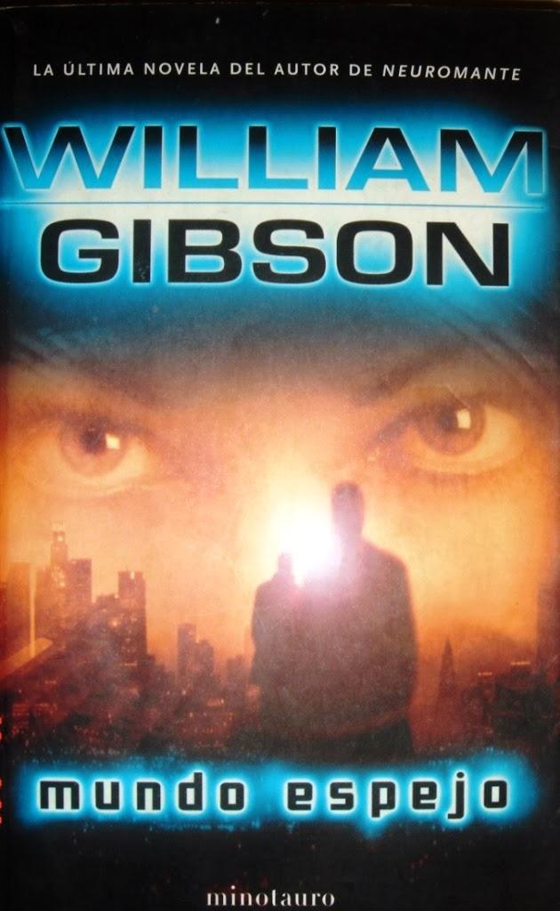 Mundo Espejo – William Gibson