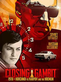 Closing Gambit: 1978 Korchnoi versus Karpov and the Kremlin (2018)