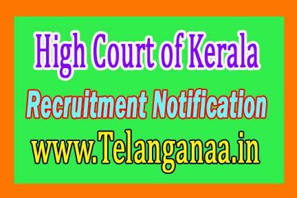 High Court of Kerala HCK Recruitment Notification 2016