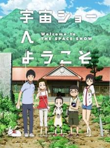 Uchuu Show e Youkoso Movie sub indo