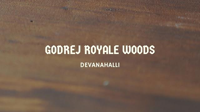 Godrej Royale Woods