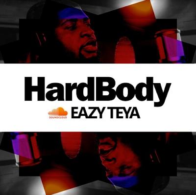 EAZY TEYA - HARDBODY