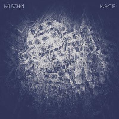 Hauschka-What-If Hauschka – What If