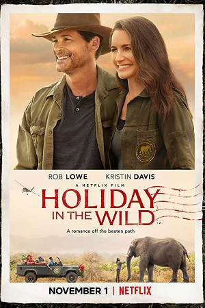 Holiday in the Wild (2019) 300MB Hindi Dual Audio 480p Web-DL