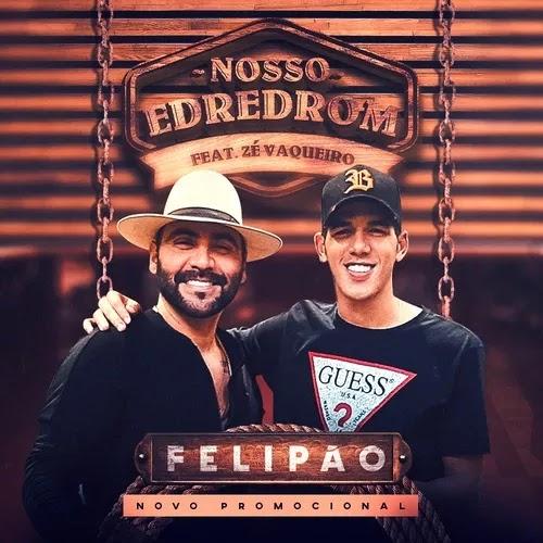 Felipão - Nosso Edredom - Promocional de Março - 2020